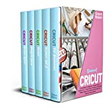 Cricut : CRICUT: 5 BOOK IN 1-Cricut Maker For Beginner + Design Space + Explore Air 2 + Project Ideas. The New and Ultimate Bible to Master Your Machine ... Projects of Your Dreams (English Edition)