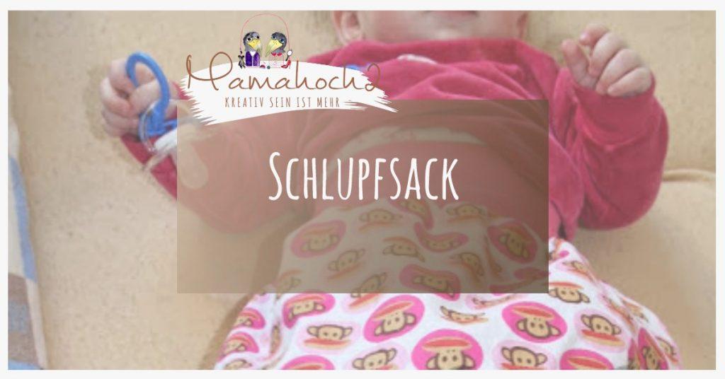 Nähanleitung für einen Schlupfsack oder Schlafsack ⋆ Mamahoch2