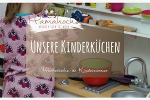 Kinderküchen im Kinderzimmer – Unsere Meisterköche