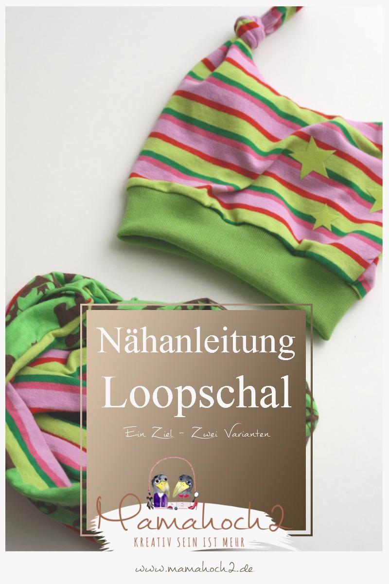 Nähanfängeranleitung: Loopschal in zwei Varianten ⋆ Mamahoch2