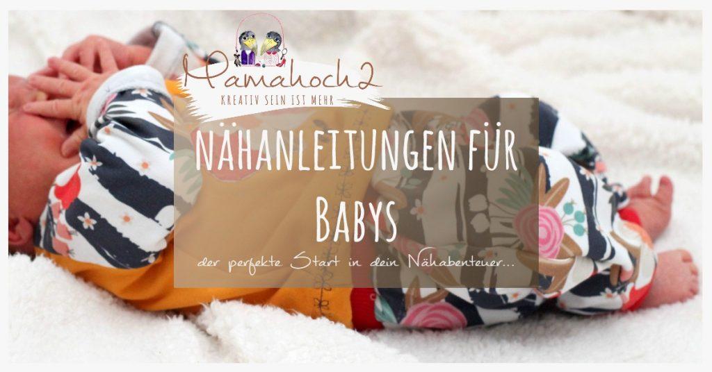 nähen für babys sewing for babys nähanleitung kostenlos freebook nähen lernen