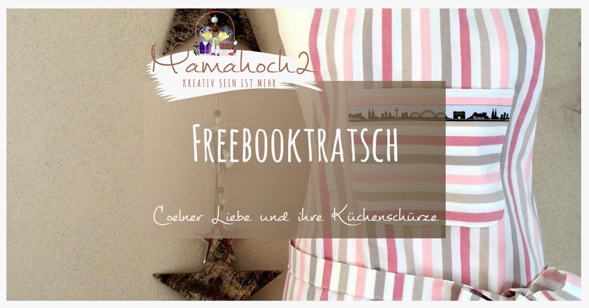 Freebooktratsch 47 Coelner Liebe Und Ihre Kuchenschurze Mamahoch2