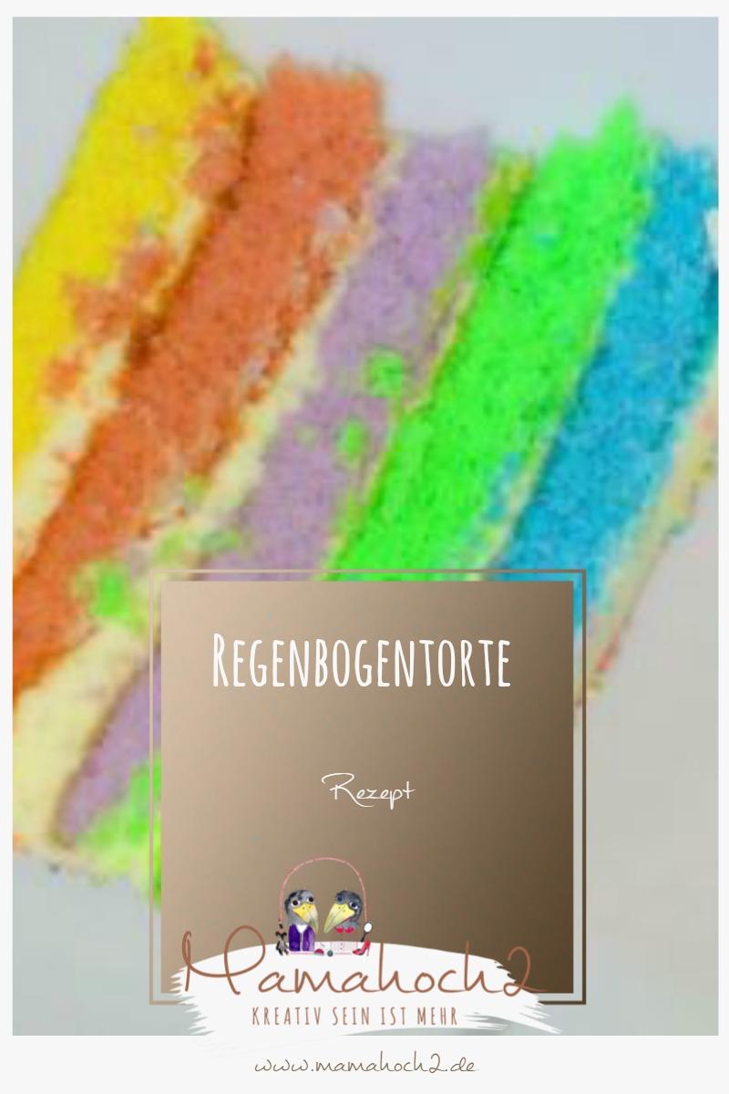 Rezept Regenbogentorte