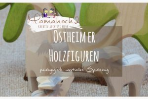 Ostheimer – Pädagogisch wertvolles Spielzeug