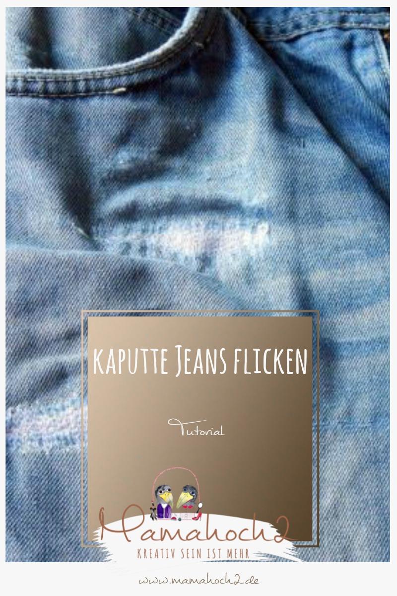 Tutorial – kaputte Jeans flicken