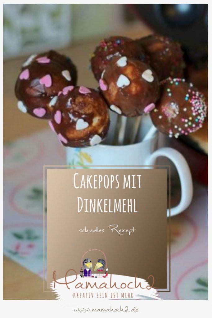 schnelles Rezept für Cakepops mit Dinkelmehl