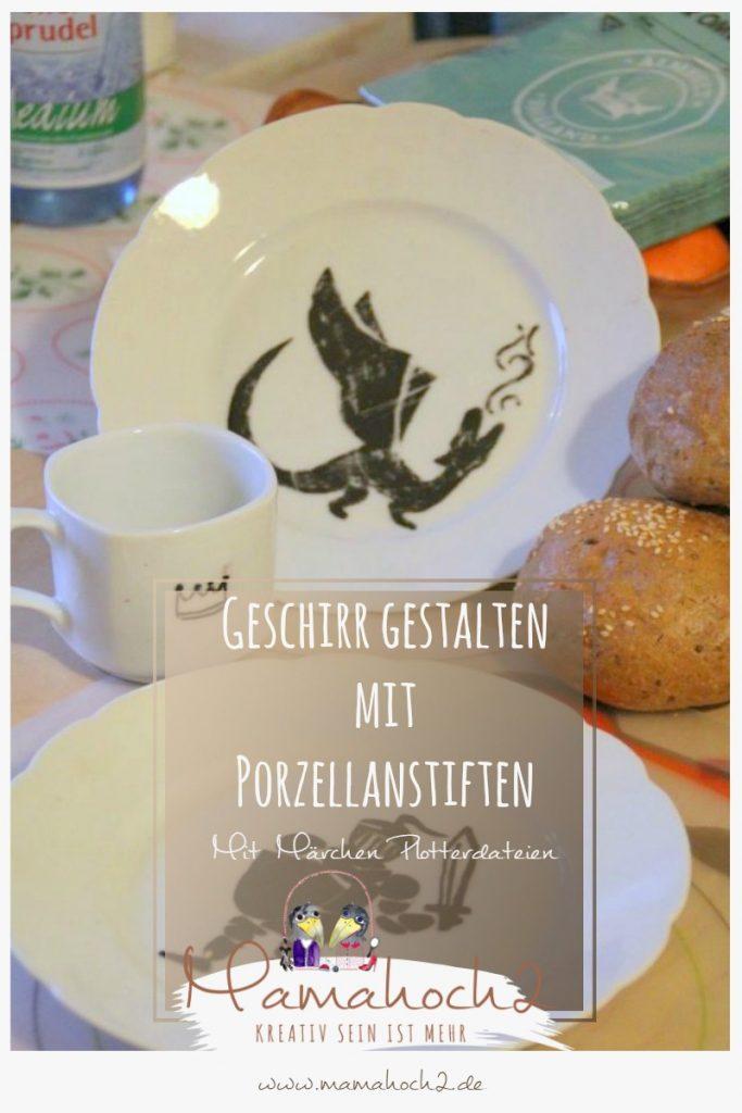 Geschirr gestalten mit Porzellanstiften und Märchenplotterdateien