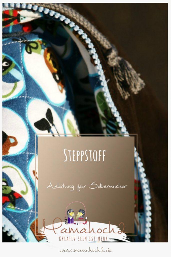 Steppstoff – Anleitung für Selbermacher