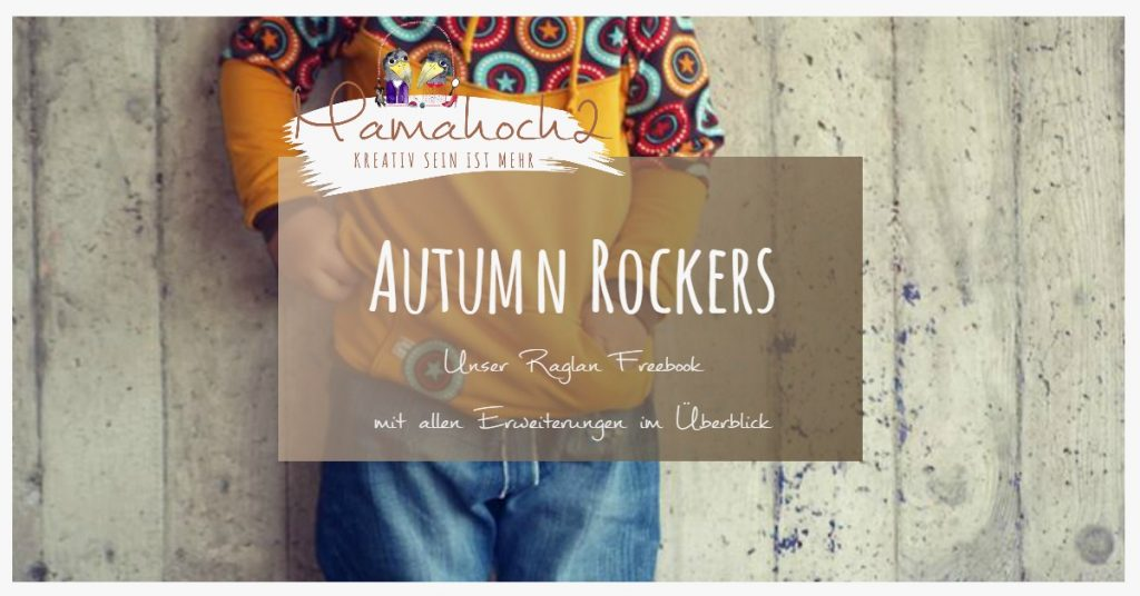 Autumn Rockers Raglan Schnittmuster Freebook