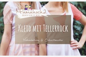 Kleid mit Tellerrock nähen Freebook