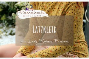 Neues im Kleiderschrank – Lady Rockers in Latzkleidoptik nähen…