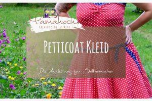 Nähanleitung Petticoat Kleid