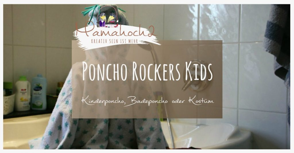 Poncho Rockers Kids nähen Freebook