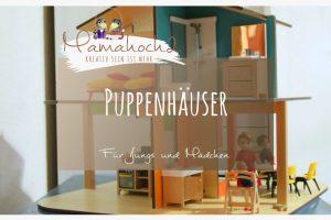 """Geschenktipp: Weil Puppenhäuser mehr als nur """"Rollenspiele"""" sind"""