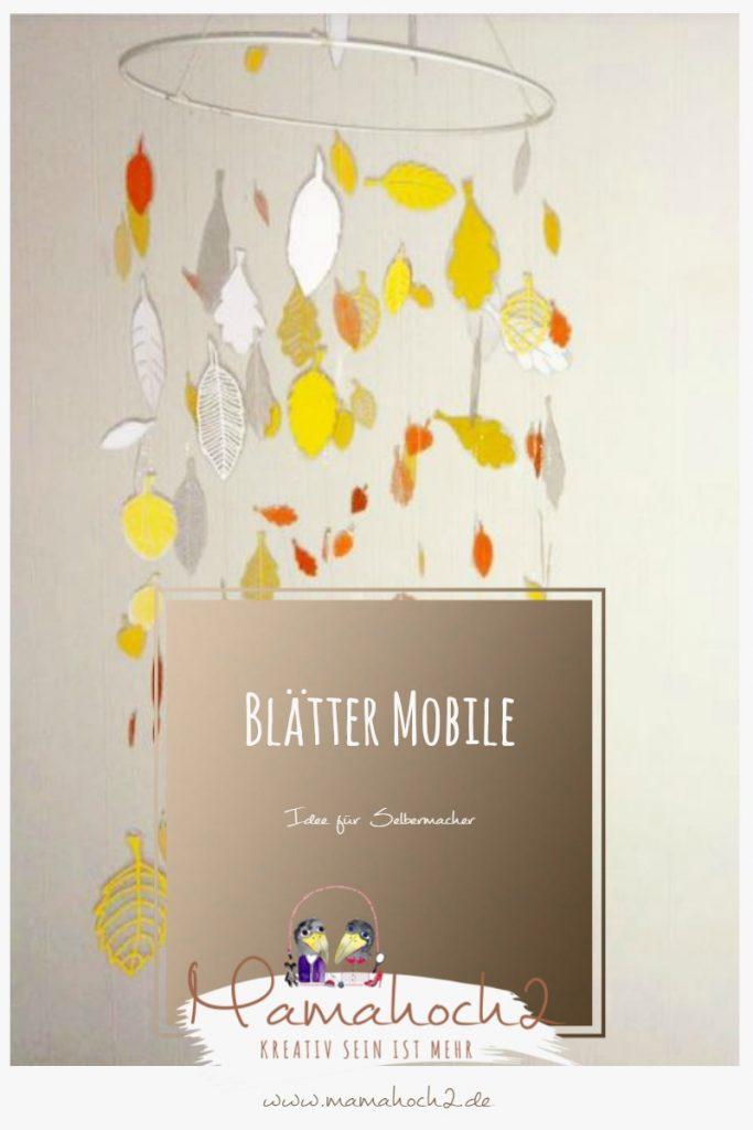 DIY Idee Blätter Mobile