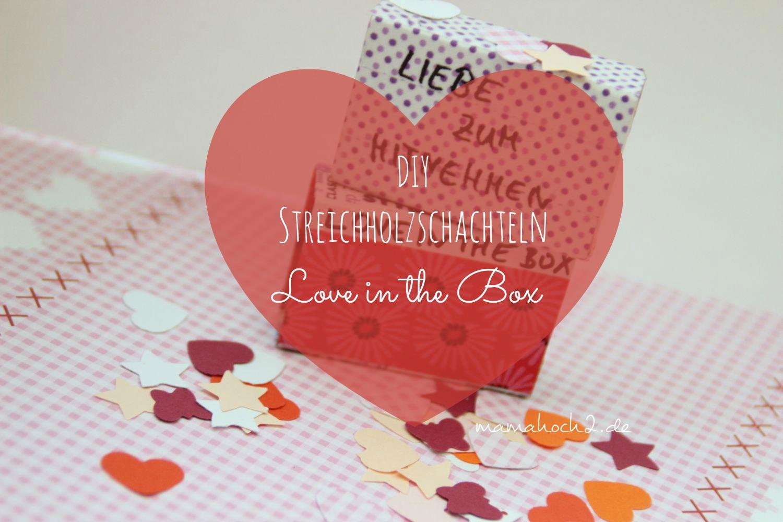 Diy streichholzschachteln liebe zum mitnehmen love in - Streichholzschachteln hochzeit ...