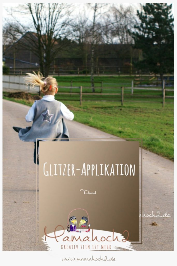 Tutorial Glitzer-Applikation