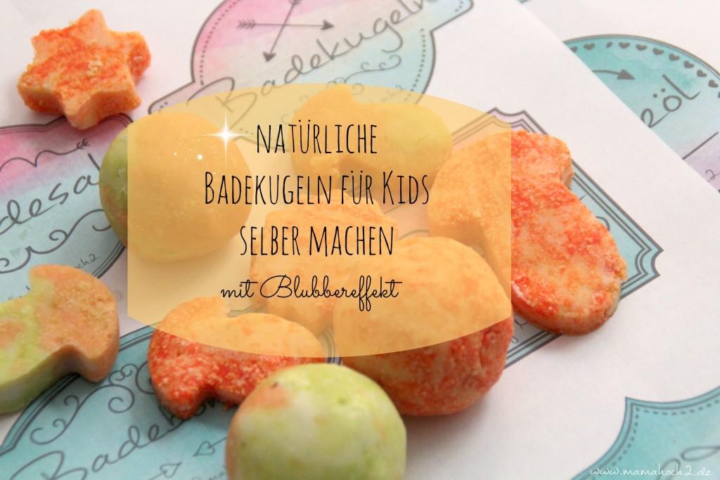 Natürliche Kinderbadekugeln Selber Machen Mamahoch2