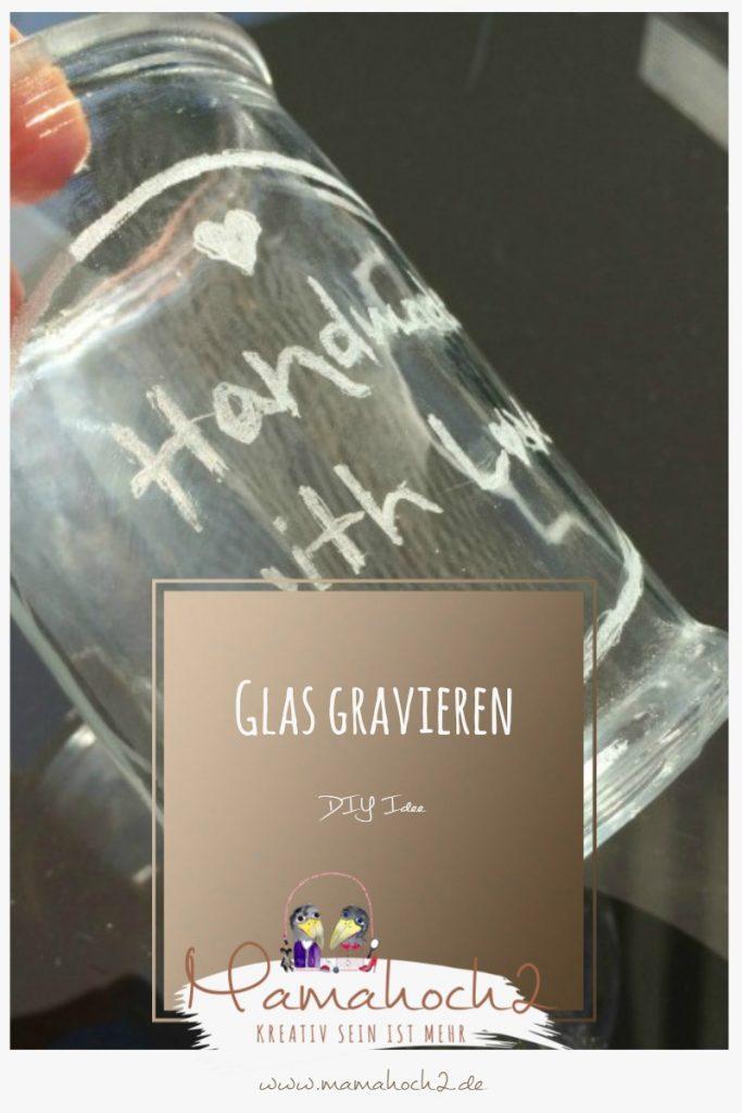 Sehr Glas gravieren und Schokoherzen, eine DiY Idee zum Muttertag EL54