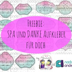 Freebie für dich: Danke und SPA Etiketten für eure selbstgemachten Badezusätze