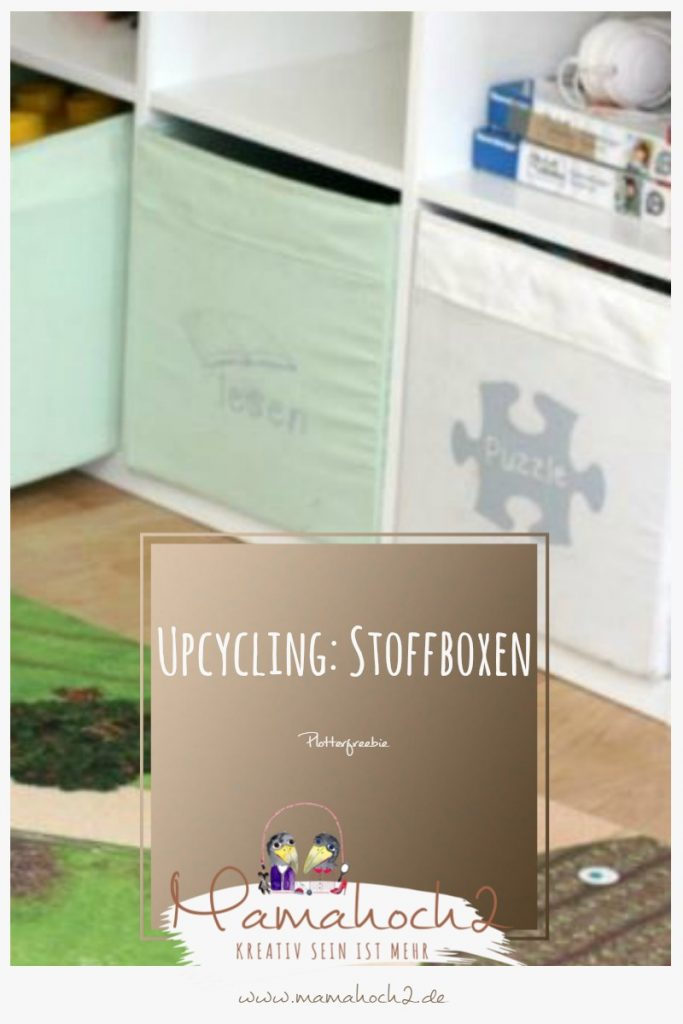 Upcycling Stoffboxen – Plotterfreebie