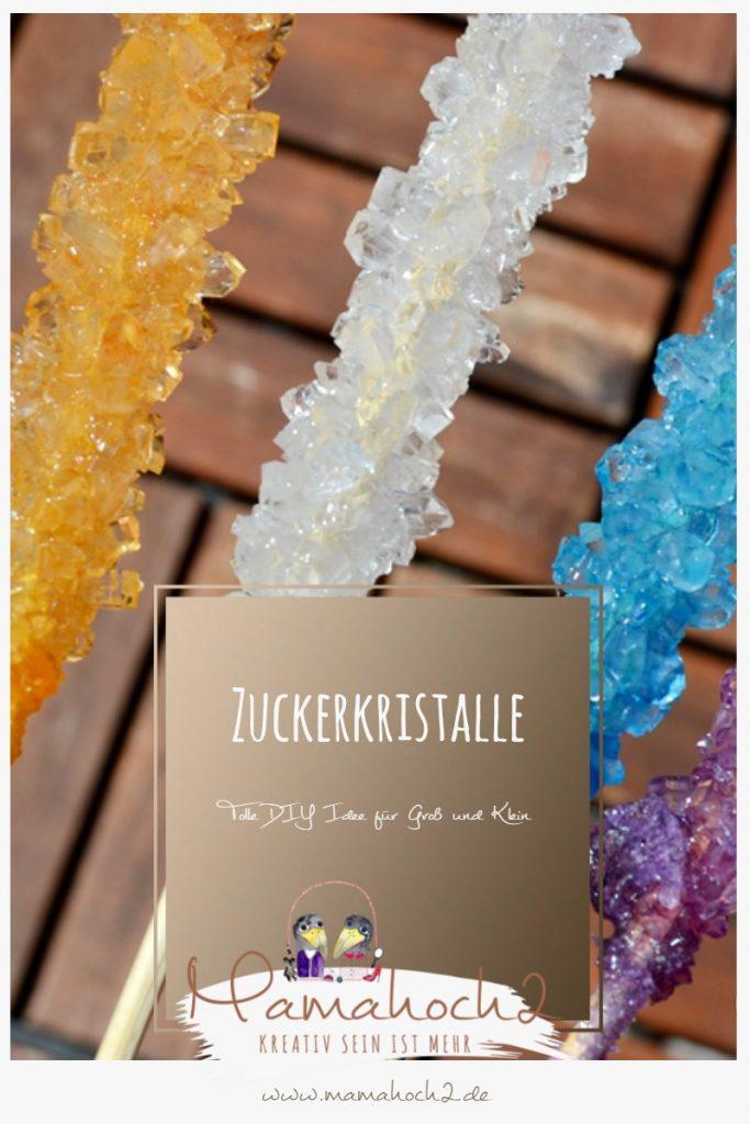 Zuckerkristalle züchten – DIY zum Selbermachen