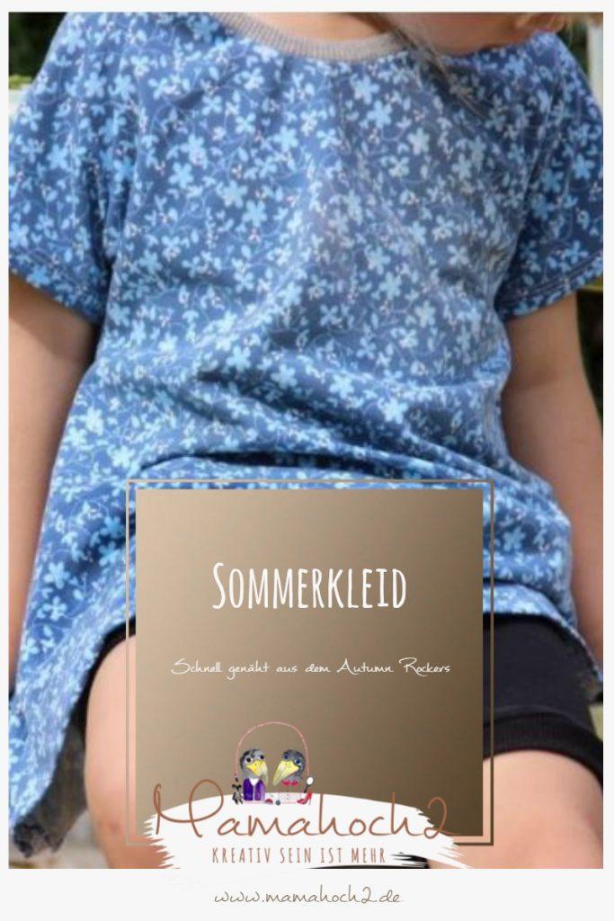 Näh dir ein schnelles Sommerkleid aus dem Mamahoch2 Autumn Rockers