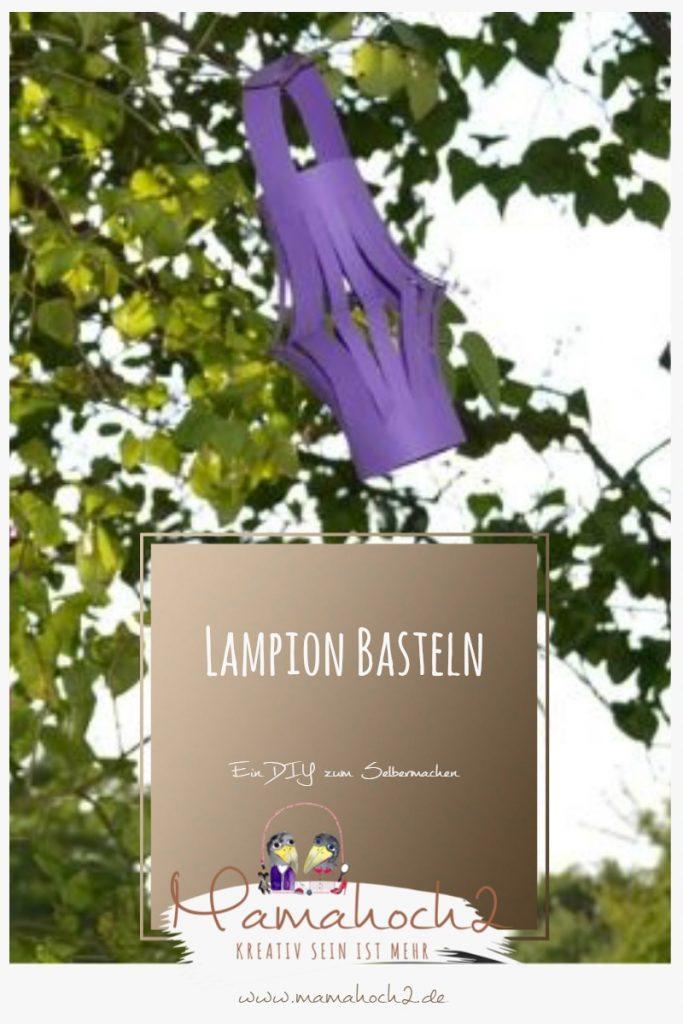 Bastel deinen eigenen Lampion – DIY Anleitung