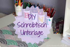 DIY | Schreibtischunterlage oder Platzdeckchen einfach selbst gestalten