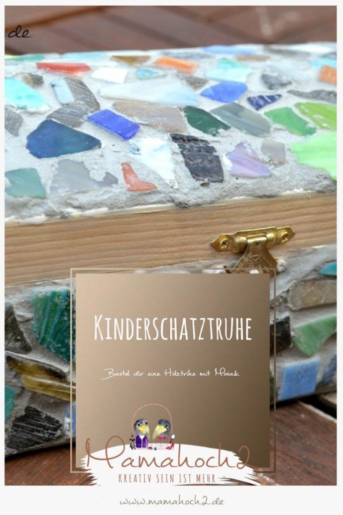 Bastel dir eine Holztruhe mit Mosaik – ein DIY für eine Kinderschatztruhe