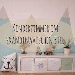 Wie wir dem Kinderzimmer einen skandinavischen Stil verpasst haben – mit Tutorial