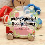Pädagogisches Holzspielzeug für Klein und Groß – Helga Kreft