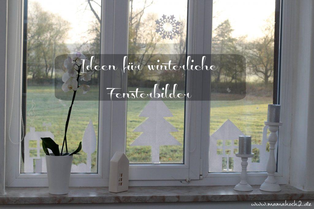 winter fensterbilder diy ein paar ideen wie du deine. Black Bedroom Furniture Sets. Home Design Ideas