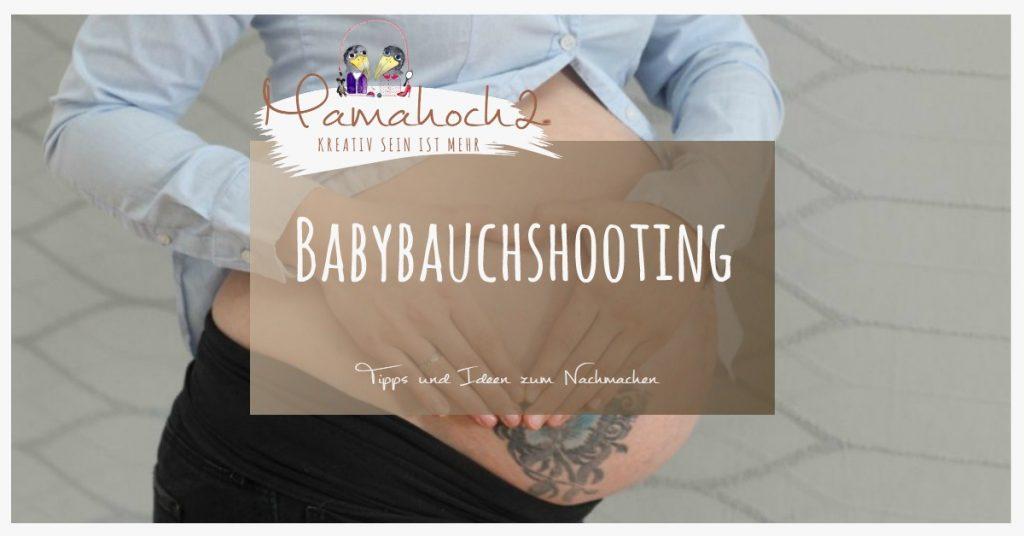 Babybauchshooting Selber Machen Tipps Ideen Zum Nachmachen Für Zu