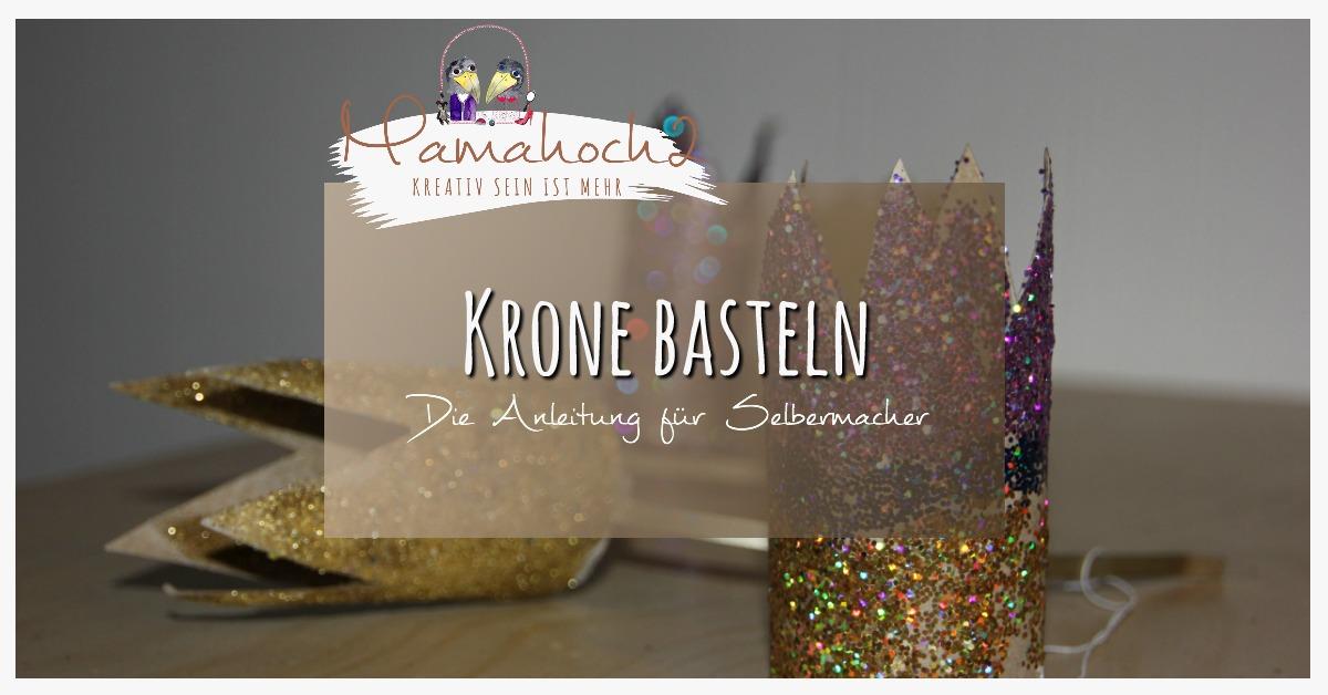 Relativ Schnelle DiY Idee (nicht nur) für Karneval: Krone basteln ⋆ Mamahoch2 NL45