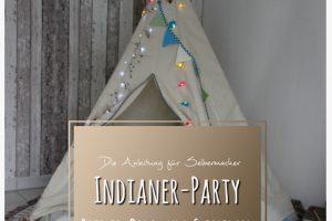 Indianerparty Geburtstag Mamahoch2 Party Spiel Rezept