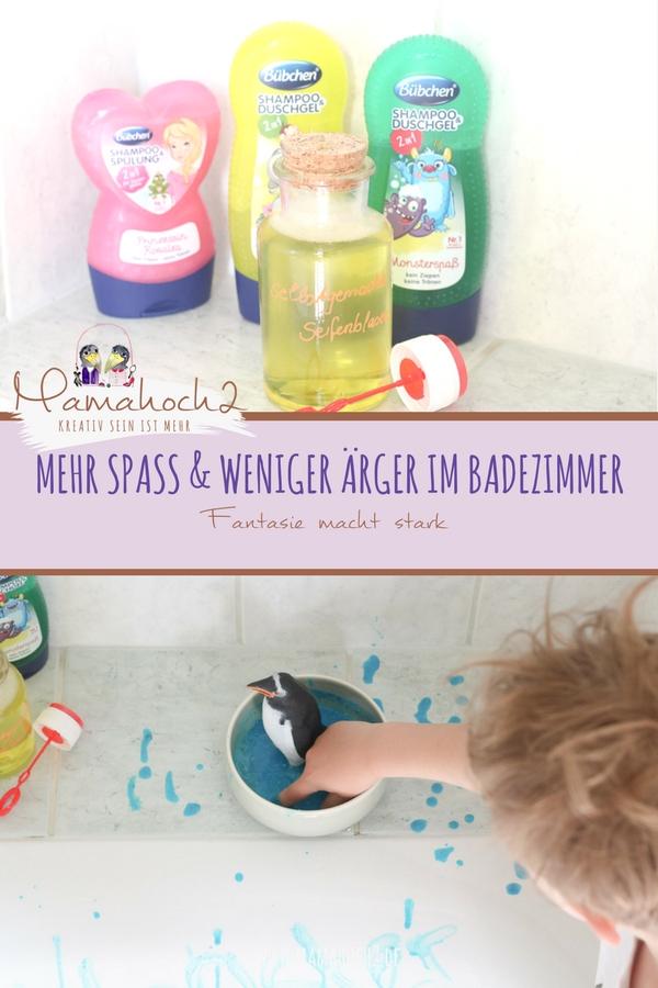 mehr Spaß & weniger Ärger im Badezimmer