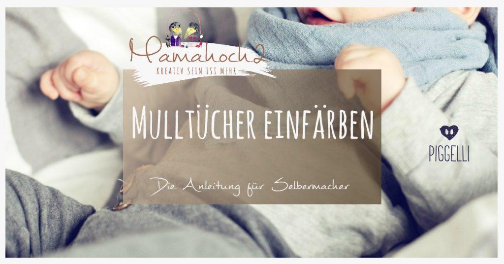 DIY Anleitung Mulltücher einfärben zum Nachmachen