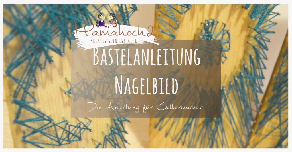 DIY Bastelanleitung Nagelbild Fadenbild (2)