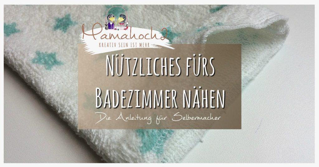 Mamahoch2 nähen handtuch frottee waschlappen