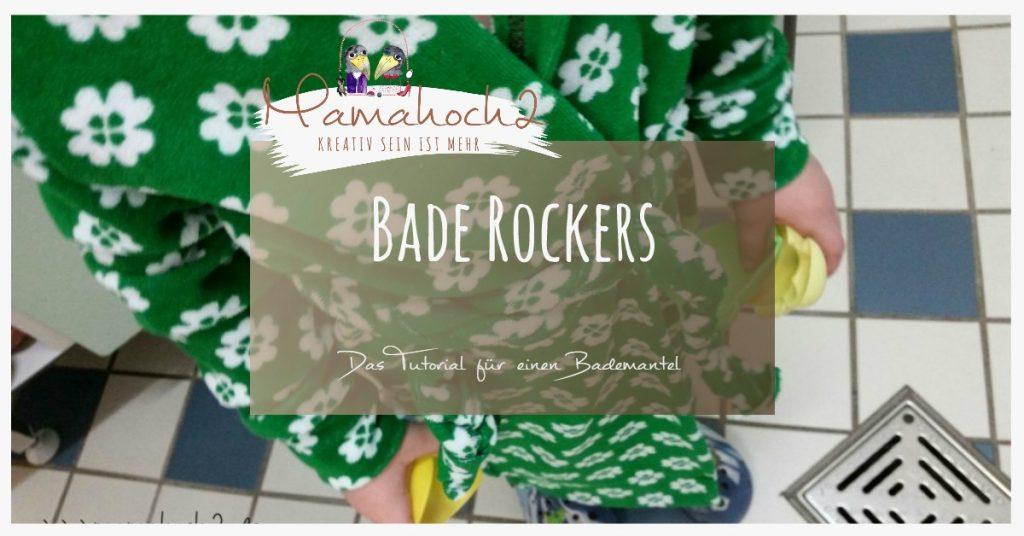 Nähanleitung Bade Rockers Bademantel Hoodie Rockers
