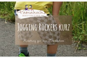 EM Outfits nähen, Part 1: die Hose Jogging Rockers wird kurz