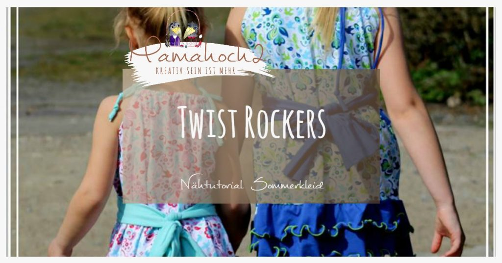 Nähanleitung Twist Rockers Sommerkleid