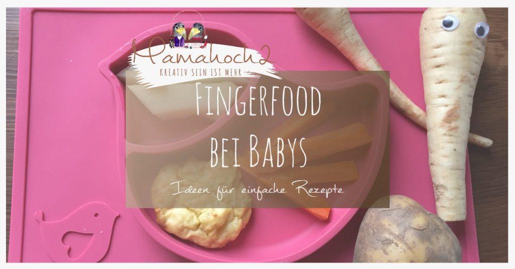 fingerfood für babys rezepte ideen