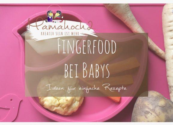 Fingerfood für Babys