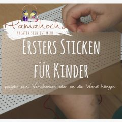 Erstes Sticken für Kinder: einfache Stickbilder zum Verschenken oder Aufhängen