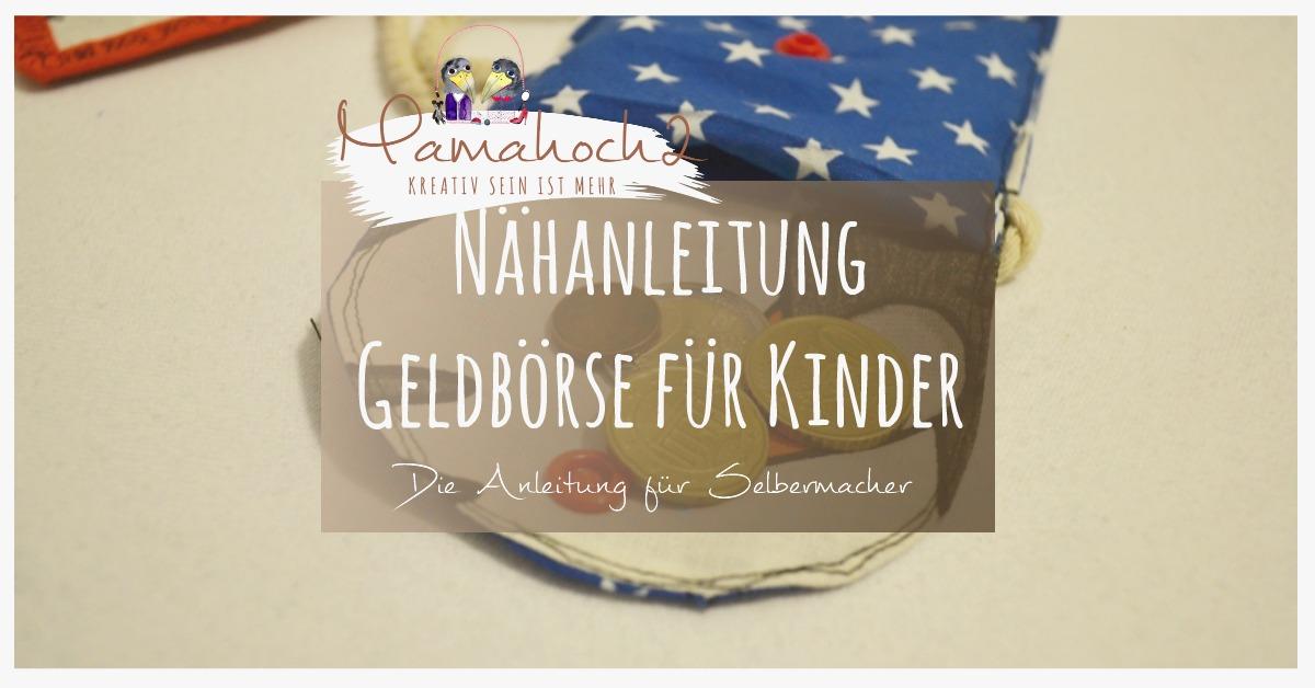 Nähanleitung Kindergeldbörse Mamahoch2