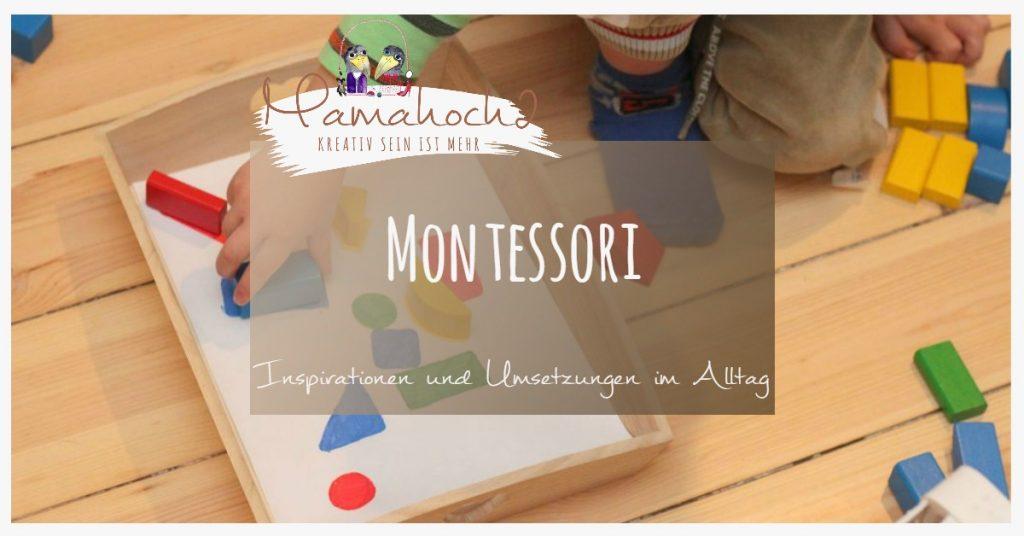 Montessori Inspirationen und Umsetzung im Alltag