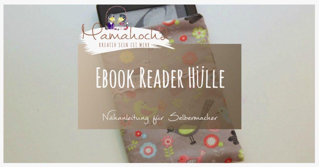 Ebook Reader Hülle Nähen Mamahoch2