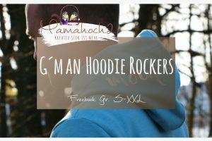 Setz den Männern die Kapuze auf: G'Man Rockers goes Hoodie